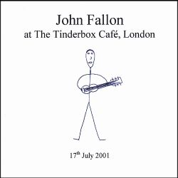 John Fallon - At the Tinderbox Cafe, London