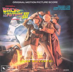 Back to the Future, Part III [Original Motion Picture Score]
