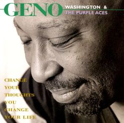 Geno Washington - Change Your Thoughts You Change Your Life