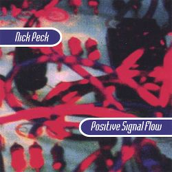 Nick Peck - Positive Signal Flow