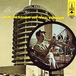 Ray Anthony - Jam Session at the Tower