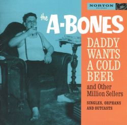 Daddy Wants a Cold Beer and Other Million Sellers