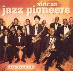 The Best of African Jazz Pioneers