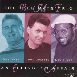Bill Mays Trio - An Ellington Affair