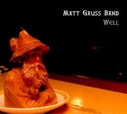 Matt Gauss - Well