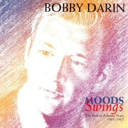 Moods/Swing: The Best of the Atlantic Years 1966-67 - Bobby Darin
