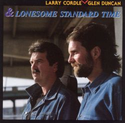Larry Cordle - Lonesome Standard Time