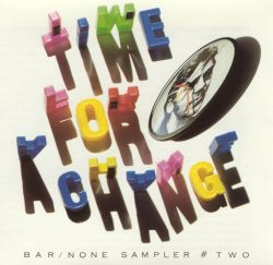 Bar None Sampler, Vol. 2: Time for a Change