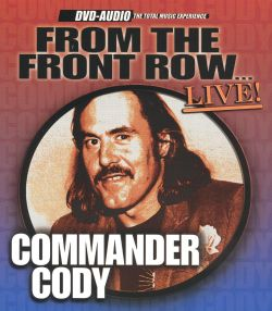 Commander Cody - From the Front Row Live