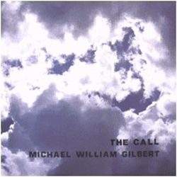 Michael William Gilbert - The Call