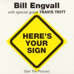 Bill Engvall - Here's Your Sign [Single]