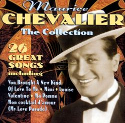 Maurice Chevalier - The Collection