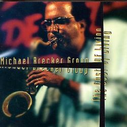 Michael Brecker - The Cost of Living
