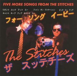 Stitches - Five More Songs From
