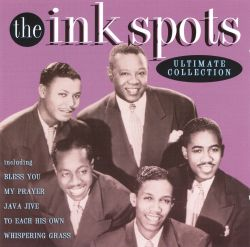 The Ink Spots - The Ultimate Collection