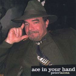 Peter Laiosa - Ace in Your Hand