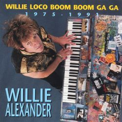 Willie Loco Boom Boom Ga Ga, 1975-1991