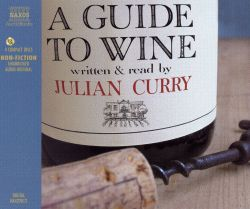 Julian Curry - Guide to Wine