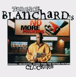 Terence Blanchard - Clockers: Original Orchestral Score