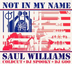 Saul Williams - Not in My Name