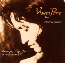 The Songs of Violetta Parra