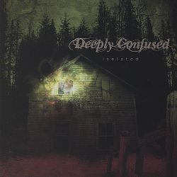 Deeply Confused - Isolated