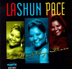 LaShun Pace - Wealthy Place