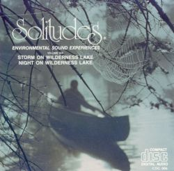 Solitudes 6: Storm on a Wilderness Lake/Night on a Wilderness Lake