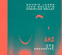 A.H.O. and His Orchestra