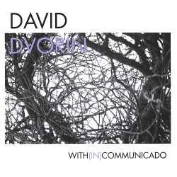 With (In) Communicado