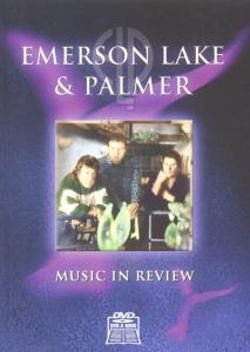 Emerson, Lake & Palmer - Music in Review
