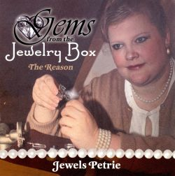 Gems From the Jewelry Box - The Reason