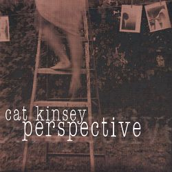 Perspective - Cat Kinsey