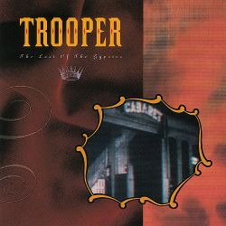 Trooper - The Last of the Gypsies