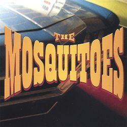 The Mosquitoes - The Mosquitoes
