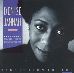 Denise Jannah - Take It from the Top