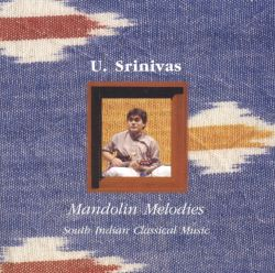 Mandolin Melodies: South Indian Classical Music