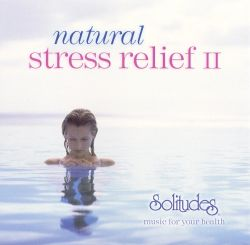 Natural Stress Relief II