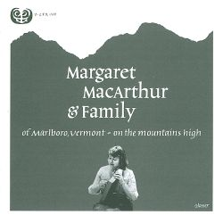 Margaret MacArthur - On the Mountains High