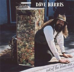Dave Harris - Out of the Blues Box