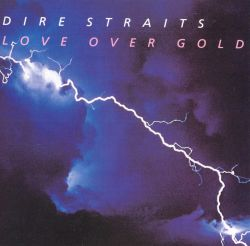 Love Over Gold - Dire Straits | Songs, Reviews, Credits