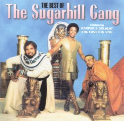 The Best of Sugarhill Gang [Rhino]