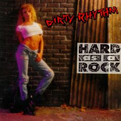 Dirty Rhythm - Hard As a Rock