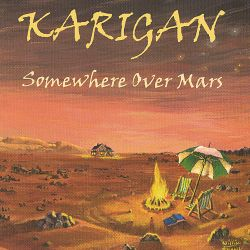 Karigan - Somewhere Over Mars