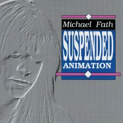 Michael Fath - Suspended Animation