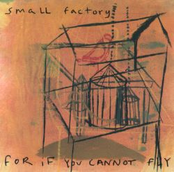 For If You Cannot Fly