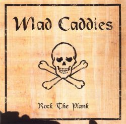 Mad caddies no sex song