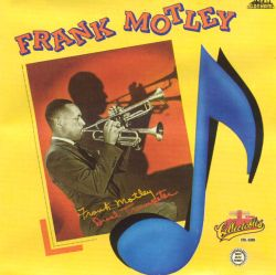 Frank Motley - Dual Trumpeter [Collectables]