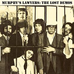 Murphy's Lawyers - The Lost Demos