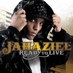 Jahaziel - Ready to Live